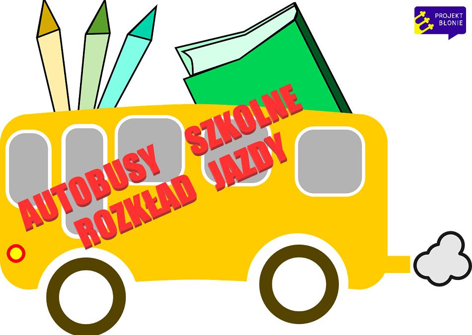 Witaj szkoło! Rozkład jazdy autobusów szkolnych.