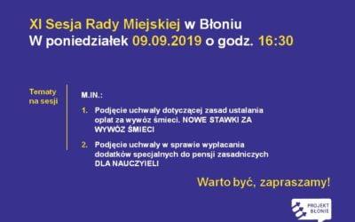 XI SESJA Rady Miejskiej 09.09.2019 godz. 16.30