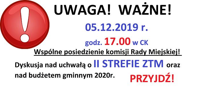 Wspólne posiedzenie komisji Rady Miejskiej – 05.12.2019r. II strefa ZTM i budżet!