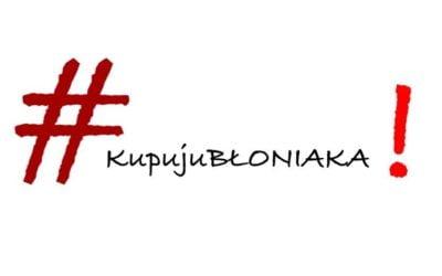 BŁONIE! Akcja wsparcia dla lokalnych przedsiębiorców #kupujuBłoniaka!   !!