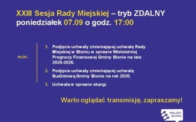 Sesja Rady Miejskiej 07.09.2020 – tryb zdalny.