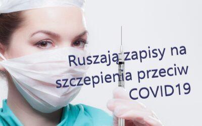 Ruszają zapisy na szczepienia przeciw covid19.