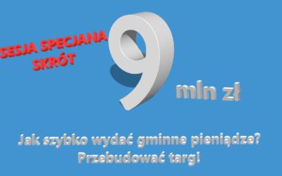 """Sesja SPECJALNA z dn. 22.03.2021 – skrót! """"Gra w pomidora"""" w sprawie przebudowy targu."""